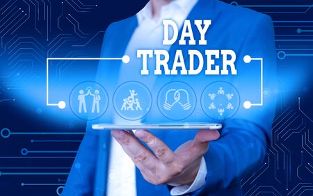 Conceptual hand writing showing Day Trader. Concept meaning A demonstrating that buy and sell financial instrument within the day Male wear formal work suit presenting presentation smart device