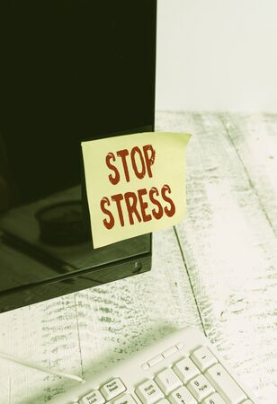 Word writing text Stop Stress. Business photo showcasing Seek help Take medicines Spend time with loveones Get more sleep Notation paper taped to black computer monitor screen near white keyboard