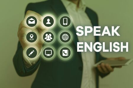 Conceptual hand writing showing Speak English. Concept meaning Study another Foreign Language Online Verbal Courses