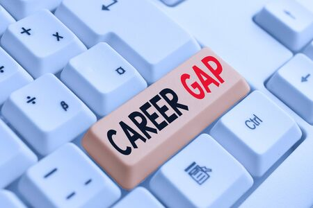 Handwriting text writing Career Gap. Conceptual photo A scene where in you stop working by your profession for a while White pc keyboard with empty note paper above white background key copy space Imagens