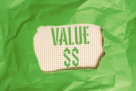 Text sign showing Value Dolar. Business photo showcasing the worth of the process id of the currently running process Green crumpled ripped colored paper sheet centre torn colorful background
