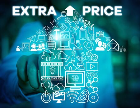 Writing note showing Extra Price. Business concept for extra price definition beyond the ordinary large degree Woman wear formal work suit presenting presentation using smart device