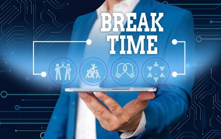Conceptual hand writing showing Break Time. Concept meaning Period of rest or recreation after doing of certain work Male wear formal work suit presenting presentation smart device Stock fotó