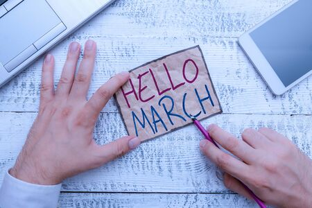 Text sign showing Hello March. Business photo showcasing musical composition usually in duple or quadruple with beat