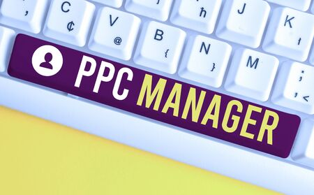Word writing text Ppc Manager. Business photo showcasing which advertisers pay fee each time one of their ads is clicked White pc keyboard with empty note paper above white background key copy space Banco de Imagens