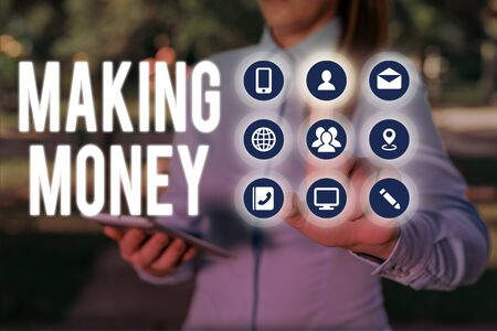 Conceptual hand writing showing Making Money. Concept meaning Giving the opportunity to make a profit Earn financial support