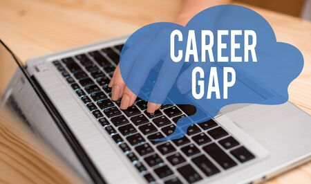 Conceptual hand writing showing Career Gap. Concept meaning A scene where in you stop working by your profession for a while woman with laptop smartphone and office supplies technology Imagens