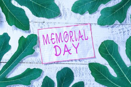 Handwriting text Memorial Day. Conceptual photo To honor and remembering those who died in military service