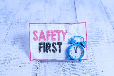 Text sign showing Safety First. Business photo text Avoid any unnecessary risk Live Safely Be Careful Pay attention
