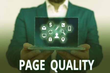 Conceptual hand writing showing Page Quality. Concept meaning Effectiveness of a website in terms of appearance and function
