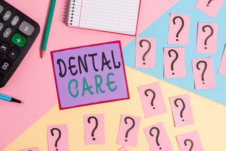 Handwriting text Dental Care. Conceptual photo maintenance of healthy teeth or to keep it clean for future Mathematics stuff and writing equipment above pastel colours background
