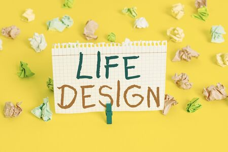 Word writing text Life Design. Business photo showcasing balance how you live between work family and entertaining Colored crumpled papers empty reminder white floor background clothespin Фото со стока
