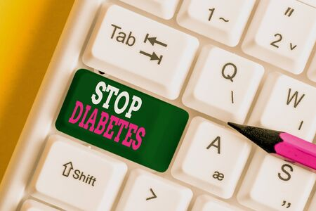 Writing note showing Stop Diabetes. Business concept for Blood Sugar Level is higher than normal Inject Insulin White pc keyboard with note paper above the white background