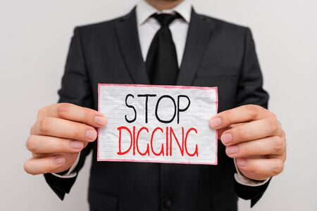 Handwriting text Stop Digging. Conceptual photo Prevent Illegal excavation quarry Environment Conservation Zdjęcie Seryjne