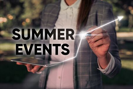 Word writing text Summer Events. Business photo showcasing Celebration Events that takes place during summertime