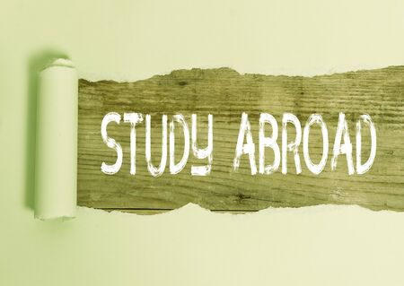 Text sign showing Study Abroad. Business photo text Pursuing educational opportunities in a foreign country
