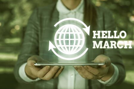 Text sign showing Hello March. Business photo text musical composition usually in duple or quadruple with beat