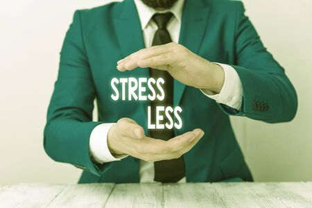 Writing note showing Stress Less. Business concept for Stay away from problems Go out Unwind Meditate Indulge Oneself Man holds empty paper with copy space in front of him Space