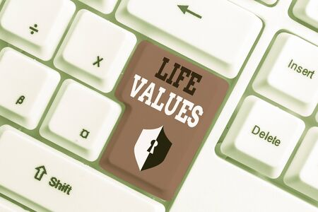 Text sign showing Life Values. Business photo text things that you believe are important in the way you live White pc keyboard with empty note paper above white background key copy space