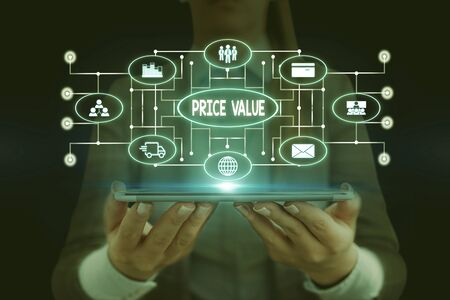 Text sign showing Price Value. Business photo showcasing strategy which sets cost primarily but not exclusively Woman wear formal work suit presenting presentation using smart device