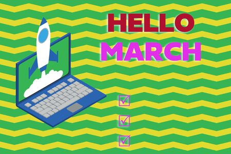 Word writing text Hello March. Business photo showcasing musical composition usually in duple or quadruple with beat Rocket launching clouds laptop background. Startup project growing. SEO