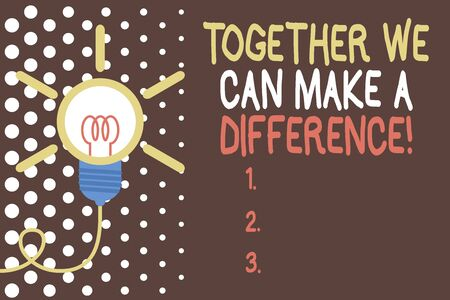 Word writing text Together We Can Make A Difference. Business photo showcasing be very important some way in like team or group Big idea light bulb. Successful turning idea invention innovation. Startup