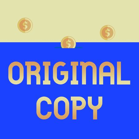 Handwriting text Original Copy. Conceptual photo Main Script Unprinted Branded Patented Master List Three gold spherical coins value thousand dollars one bounce to piggy bank