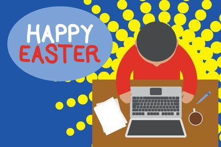 Word writing text Happy Easter. Business photo showcasing Christian feast commemorating the resurrection of Jesus Upper view young man sitting working table laptop documents coffee cup pen