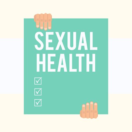 Writing note showing Sexual Health. Business concept for Healthier body Satisfying Sexual life Positive relationships Two hands holding big blank rectangle up down Geometrical background