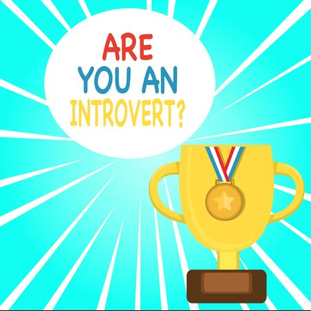 Handwriting text writing Are You An Introvertquestion. Conceptual photo demonstrating who tends to turn inward mentally Trophy Cup on Pedestal with Plaque Decorated by Medal with Striped Ribbon Banco de Imagens