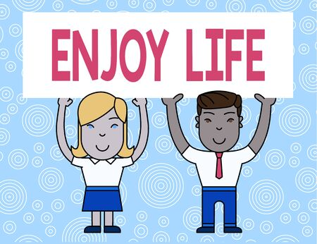 Word writing text Enjoy Life. Business photo showcasing Any thing, place,food or demonstrating, that makes you relax and happy Two Smiling People Holding Big Blank Poster Board Overhead with Both Hands