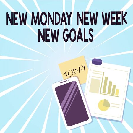 Word writing text New Monday New Week New Goals. Business photo showcasing showcasing next week resolutions To do list Layout Smartphone Off Sticky Notes Clipboard with Pie Chart and Bar Graph