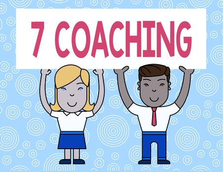 Word writing text 7 Coaching. Business photo showcasing Refers to a number of figures regarding business to be succesful Two Smiling People Holding Big Blank Poster Board Overhead with Both Hands Stock Photo