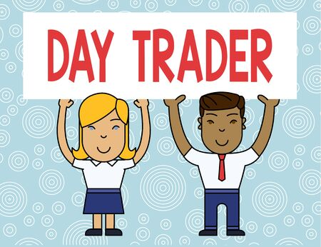 Word writing text Day Trader. Business photo showcasing A demonstrating that buy and sell financial instrument within the day Two Smiling People Holding Big Blank Poster Board Overhead with Both Hands