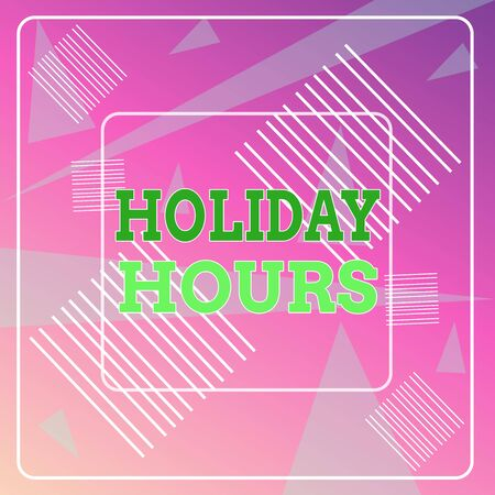 Word writing text Holiday Hours. Business photo showcasing Schedule 24 or7 Half Day Today Last Minute Late Closing Geometric Background Pastel Pink 12 Dash Squares SemiTransparent Triangles