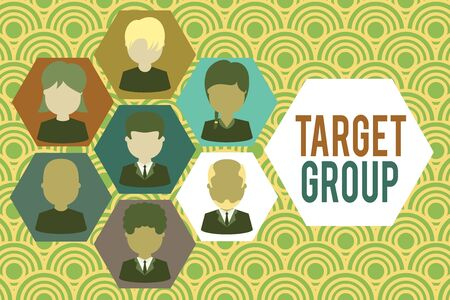 Writing note showing Target Group. Business concept for Particular showing that an advertisement intended to reach to Picture frames CEO and staff Organization employee structure