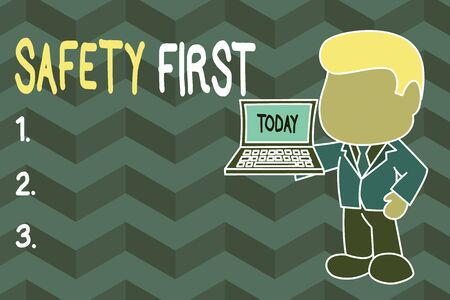 Word writing text Safety First. Business photo showcasing Avoid any unnecessary risk Live Safely Be Careful Pay attention Standing professional businessman holding open laptop right hand side