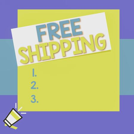 Conceptual hand writing showing Free Shipping. Concept meaning Freight Cargo Consignment Lading Payload Dispatch Cartage Big square rectangle stick above small megaphone left down corner Imagens