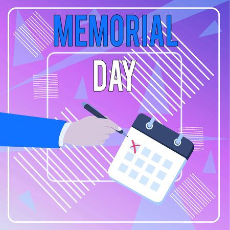 Conceptual hand writing showing Memorial Day. Concept meaning To honor and remembering those who died in military service Formal Suit Crosses Off Day Calendar Red Ink Ballpoint Pen