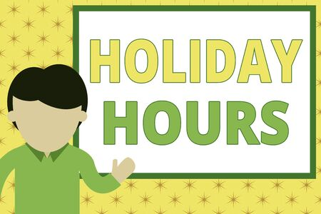 Handwriting text writing Holiday Hours. Conceptual photo Schedule 24 or7 Half Day Today Last Minute Late Closing Young man standing in front whiteboard pointing to project. photo Art Standard-Bild