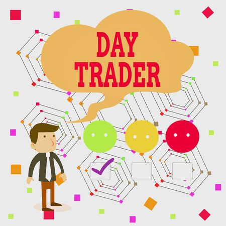 Handwriting text Day Trader. Conceptual photo A demonstrating that buy and sell financial instrument within the day White Male Questionnaire Survey Choice Checklist Satisfaction Green Tick