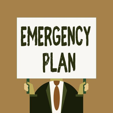 Word writing text Emergency Plan. Business photo showcasing procedures for handling sudden or unexpected situations Just man chest dressed dark suit tie no face holding blank big rectangle Foto de archivo