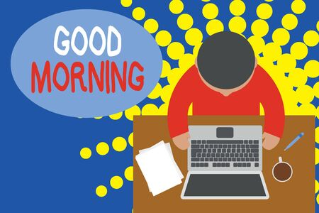 Word writing text Good Morning. Business photo showcasing A conventional expression at meeting or parting in the morning Upper view young man sitting working table laptop documents coffee cup pen Stock Photo