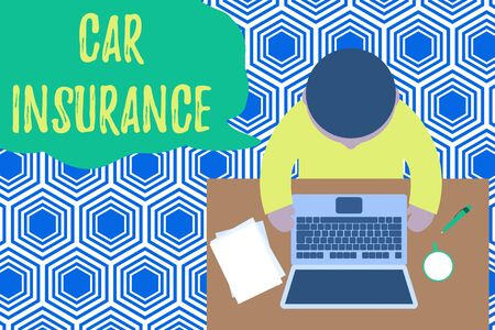 Text sign showing Car Insurance. Business photo showcasing Accidents coverage Comprehensive Policy Motor Vehicle Guaranty Upper view young man sitting working table laptop documents coffee cup pen