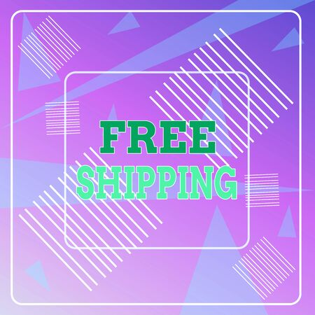 Word writing text Free Shipping. Business photo showcasing Freight Cargo Consignment Lading Payload Dispatch Cartage Geometric Background Pastel Pink 12 Dash Squares SemiTransparent Triangles