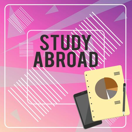 Conceptual hand writing showing Study Abroad. Concept meaning Pursuing educational opportunities in a foreign country Layout Smartphone Off Ballpoint Notepad Business Pie Chart