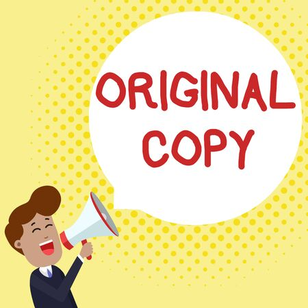 Handwriting text Original Copy. Conceptual photo Main Script Unprinted Branded Patented Master List Young Man Shouting into Megaphone Floating Round Shape Empty Speech Bubble