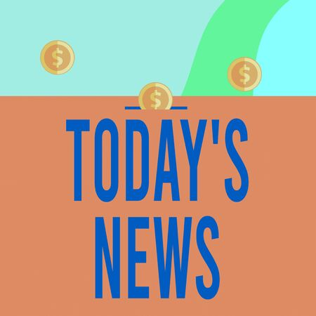 Text sign showing Today S News. Business photo showcasing Latest Breaking Headlines Current Updates Trending Three gold spherical coins value thousand dollars one bounce to piggy bank