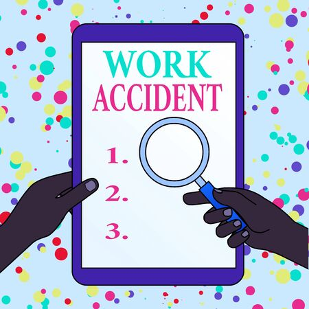 Writing note showing Work Accident. Business concept for Mistake Injury happened in the job place Getting hurt Hands Holding Magnifying Glass Against Switched Off Touch Screen Tablet