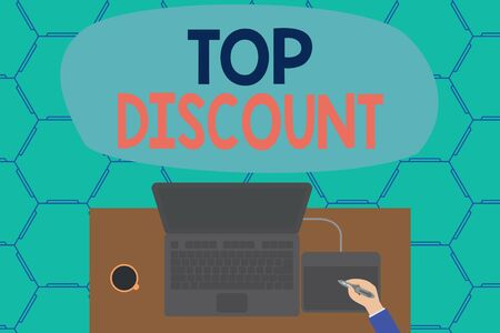 Conceptual hand writing showing Top Discount. Concept meaning Best Price Guaranteed Hot Items Crazy Sale Promotions Laptop wooden desk worker drawing tablet coffee cup office